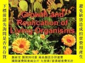 二手書博民逛書店Growth罕見And Replication Of Living Organisms. General Law