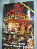 【書寶二手書T2/原文小說_XDL】The Musical: A Look at the American Musica