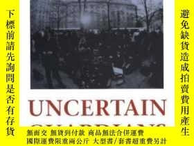二手書博民逛書店Uncertain罕見Guardians-不確定的監護人Y436638 Bartholomew H. Sp..