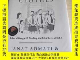 二手書博民逛書店THE罕見BANKERS NEW CLOTHES:原版英文書 精裝 品佳Y26894 Anat R. Adma