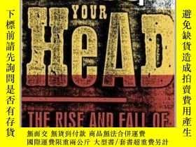 二手書博民逛書店Bang罕見Your Head: The Rise and Fall of Heavy Metal重金屬音樂興衰史