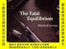二手書博民逛書店The罕見Fatal EquilibriumY256260 Marshall Jevons The Mit P
