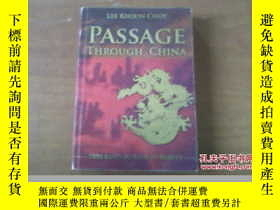 二手書博民逛書店PASSAGE罕見THROUGH CHINA THIS LAND