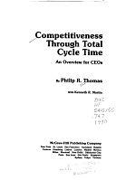 二手書博民逛書店《Competitiveness Through Total Cycle Time: An Overview for CEOs》 R2Y ISBN:0070642737