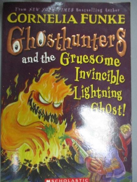 【書寶二手書T9/兒童文學_LKC】Ghosthunters and the Gruesome Invincible Lightning Ghost!_Funke, Cornelia Caroline