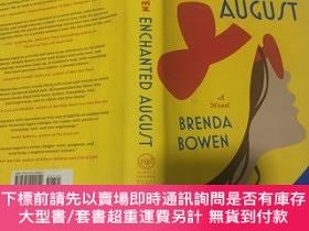 二手書博民逛書店Enchanted罕見August A Novel 英文原版小說 精裝Y23200 Brenda Bowen;