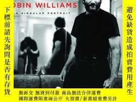 二手書博民逛書店Robin罕見Williams: A Singular Port