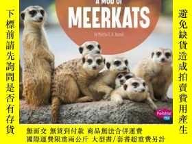 二手書博民逛書店A罕見Mob of MeerkatsY346464 Martha