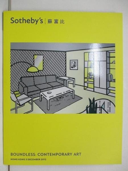 【書寶二手書T8/收藏_DIL】Sotheby s_Boundless:Contemporary Art_2012/12/3