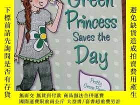 二手書博民逛書店Green罕見Princess Saves the DayY35