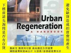 二手書博民逛書店Urban罕見Regeneration-城市更新Y436638 Peter Roberts; Hu... Sa