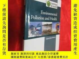 二手書博民逛書店Environmental罕見Pollution & Health (16開,硬精裝) 【詳見圖】Y5460