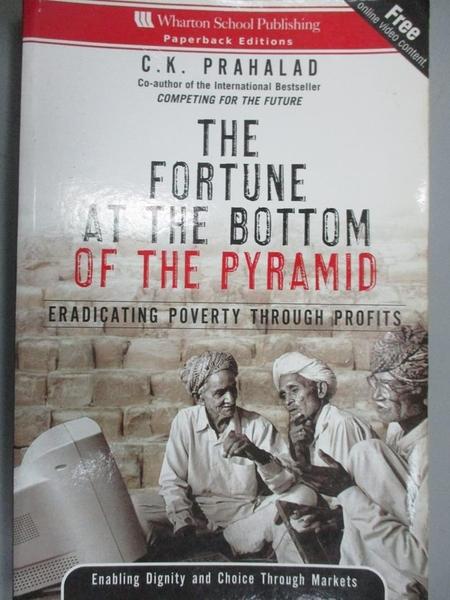 【書寶二手書T3/社會_WDP】The Fortune at the Bottom of the Pyramid_Pra