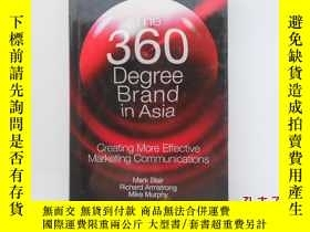 二手書博民逛書店The罕見360 Degree Brand in Asia(英文