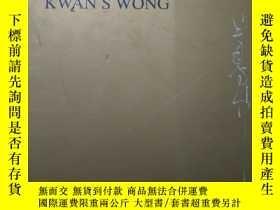 二手書博民逛書店Calligraphy罕見of kwan s wongY16555 Calligraphy of kwan s
