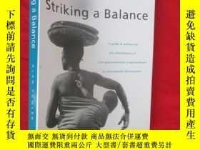 二手書博民逛書店Striking罕見a Balance (詳見圖)Y5460 A