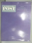 【書寶二手書T9/設計_PPY】The Saturday Evening POST_Vol.2