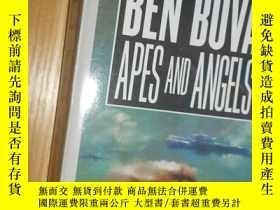 二手書博民逛書店BEN罕見BOVA APES AND ANGELS 小32開Y5