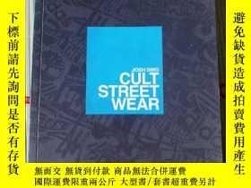 二手書博民逛書店CULT罕見STREETWEAR「狂熱街頭服飾」Y259975