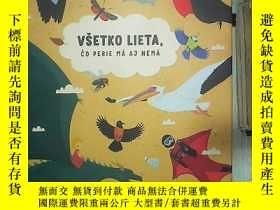 二手書博民逛書店VSETKO罕見LIETA CO PERIE MA AC NEMA 所有的小東西我不知道 (03)' 。Y18