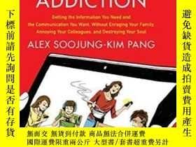 二手書博民逛書店The罕見Distraction AddictionY256260 Alex Soojung-kim Pang