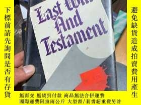 二手書博民逛書店Last罕見Will And Testament 精裝毛邊Y19