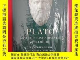 二手書博民逛書店Plato罕見and the Post-Socratic Dia
