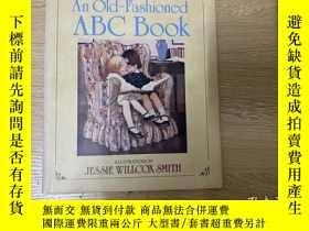 二手書博民逛書店(罕見3天)An Old Fashioned ABC Book 《英文字母書》,著名插畫家 Jessie Will