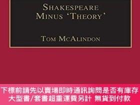 二手書博民逛書店Shakespeare罕見Minus theory Y255174 Tom Mcalindon Routle