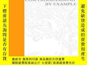 二手書博民逛書店COM罕見Programming by Example: Using MFC, ActiveX, ATL, ADO