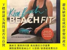 二手書博民逛書店kim罕見beach beach fit based on the popular weight loss pro