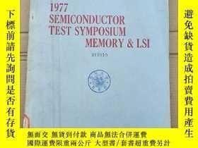 二手書博民逛書店1977罕見semiconductor test symposium memory LSI(P2673)Y17