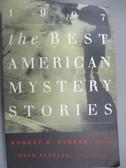 【書寶二手書T1/原文小說_LAW】The Best American Mystery Stories 1997_Robert B. Parker