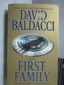 【書寶二手書T5/原文小說_OAK】First Family_David Baldacci