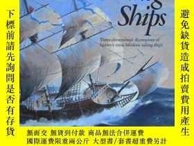 二手書博民逛書店Sailing罕見Ships: Pop-Up Book-帆船:彈出式書籍Y443421 Ron Van Der
