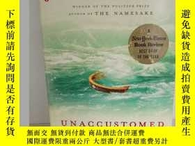 二手書博民逛書店Jhumpa罕見Lahiri : Unaccustomed Ea