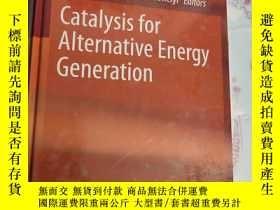 二手書博民逛書店catalysis罕見for alternative energy generation【輕微磕碰】Y2829