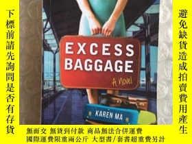 二手書博民逛書店EXCESS罕見BAGGAGE[累贅]Y234641 KAREN MA CHINA BOOKS INC SAN