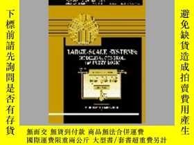 二手書博民逛書店Large-Scale罕見Systems: Modeling, Control and Fuzzy Logic-大
