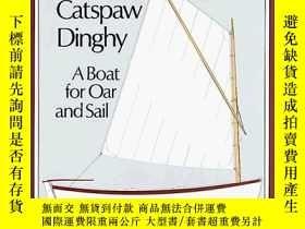二手書博民逛書店How罕見to Build the Catspaw Dinghy: A Boat for Oar and Sail
