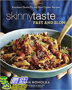 [106美國直購] 2017美國暢銷書 Skinnytaste Fast and Slow:Knockout Quick-Fix and Slow Cooker Recipes