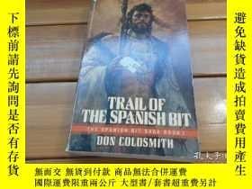二手書博民逛書店TRAIL罕見OF THE SPANISH BIT, THE S