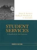 二手書博民逛書店 《Student Services: A Handbook for the Profession》 R2Y ISBN:0787960500│Jossey-Bass
