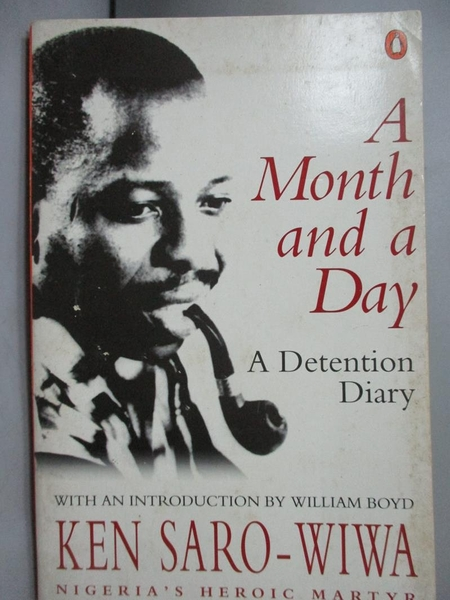 【書寶二手書T6/原文書_JGJ】A Month and a Day_Saro-Wiwa