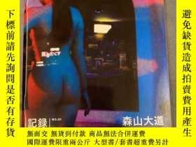 二手書博民逛書店森山大道罕見攝影集 記錄 No.20Y397576 森山大道 Akio nagasawa publishing