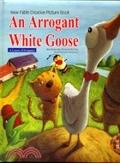 二手書博民逛書店 《An Arrogant White Goose+CD》 R2Y ISBN:9572997122│精平裝:精裝本