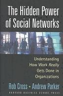 二手書The Hidden Power of Social Networks: Understanding how Work Really Gets Done in Organizations R2Y 1591392705