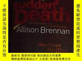 二手書博民逛書店英文原版罕見Sudden Death by Allison Br