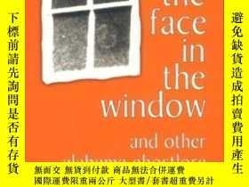 二手書博民逛書店The罕見Face In The Window And Other Alabama GhostloreY255