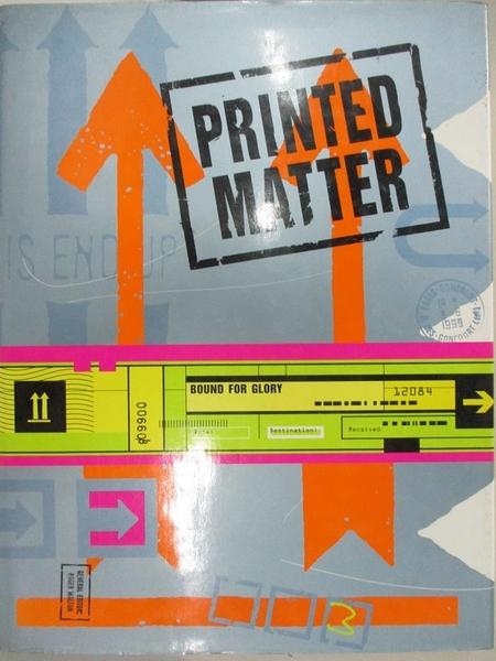 【書寶二手書T8/設計_J8S】Bound for Glory: Printed Matter_Walton, Roger